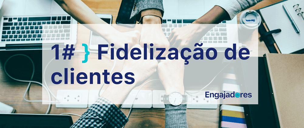 Podcast Engajadores Fidelização